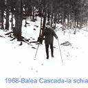 1968-Balea Cascada-Primul schiat